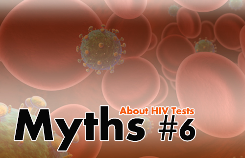 Myths About HIV Tests